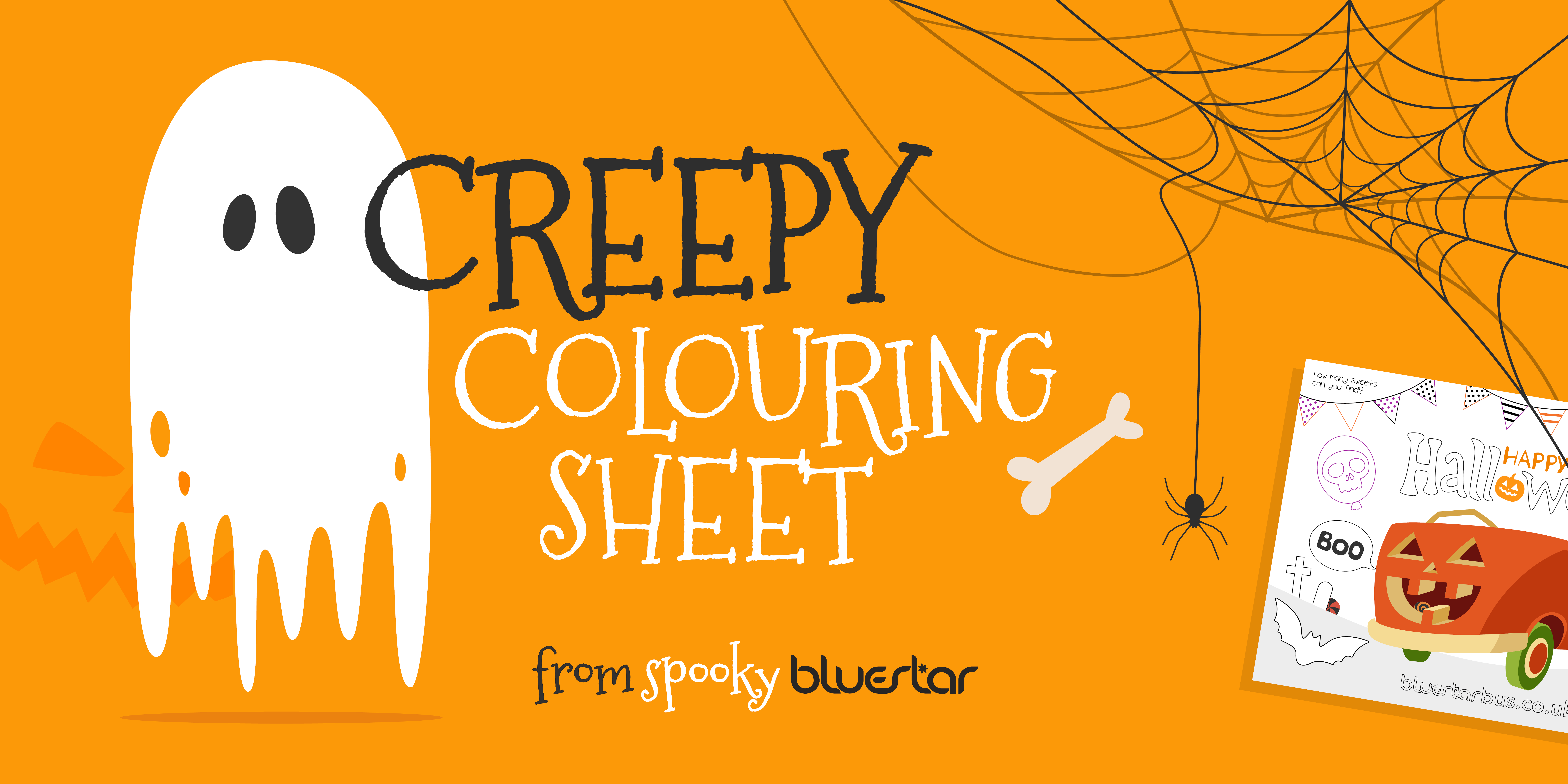 Image with a ghost and spiders web saying 'Creepy colouring sheet, from spooky bluestar'