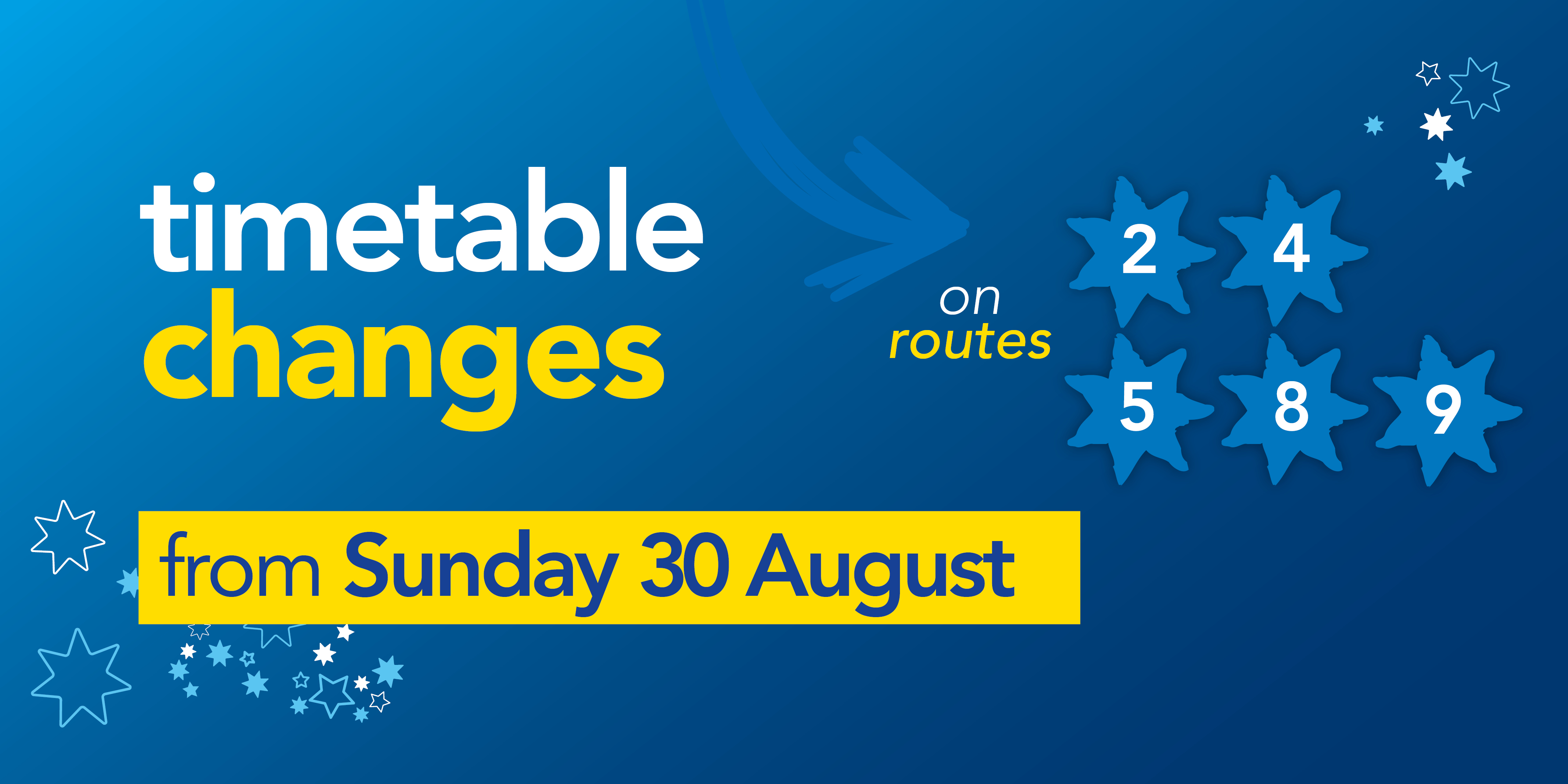 Image saying 'time changes on routes 2, 4, 5, 8 and 9 from Sunday 30th August'